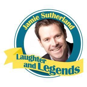 Jamie Sutherland Laughter and Legends