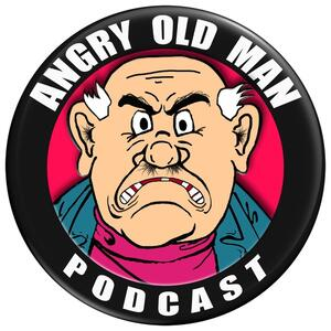 Angry Old Man Podcast